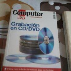 Libros de segunda mano: COMPUTER HOY. GRABACIÓN EN CD/ DVD. LIBRO DE BOLSILLO. EST12B2. Lote 45403153