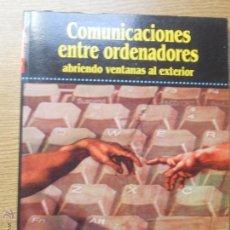 Libros de segunda mano: COMUNICACIONES ENTRE ORDENADORES ABRIENDO VENTANAS AL EXTERIOR WINDOWS. Lote 45448842