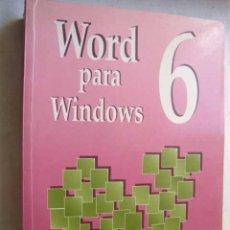 Libros de segunda mano: WORD 6 PARA WINDOWS. GARCÍA RIVAS, F. JAVIER. 1994. Lote 45636203