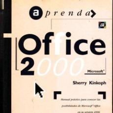 Libros de segunda mano: APRENDA OFFICE 2000 MANUAL PRÁCTICO PARA CONOCER LAS POSIBILIDADES DE MICROSOFT OFFICE EN LA VERSIÓN. Lote 45667718