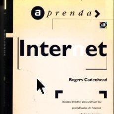 Libros de segunda mano: APRENDA INTERNET. ROGERS CADENHEAD.. Lote 45668393