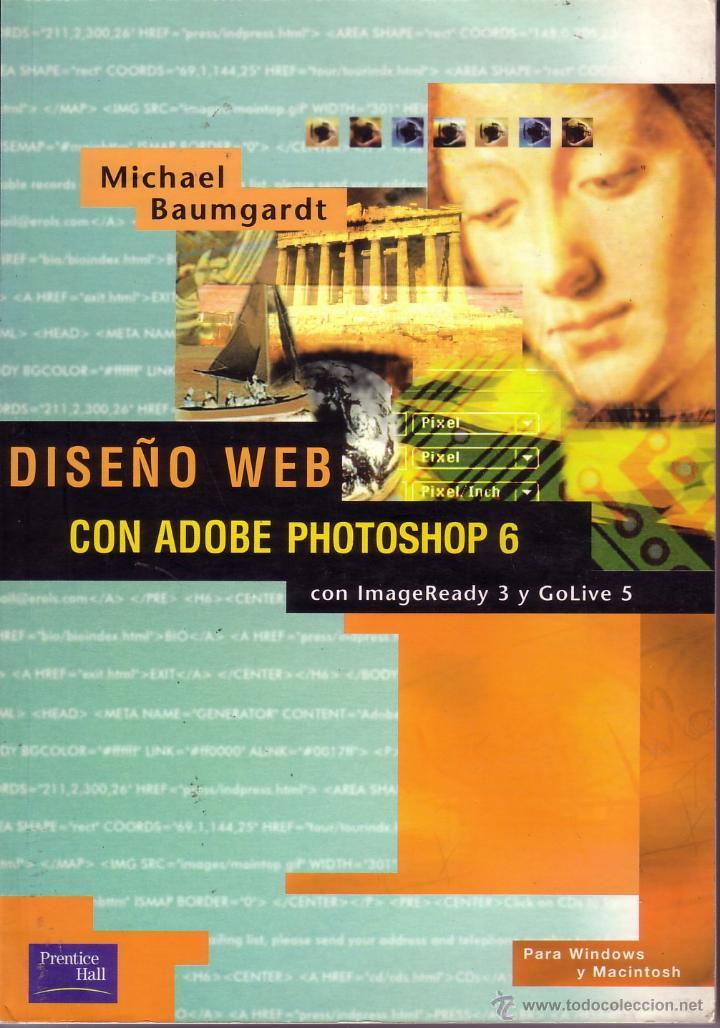 DISEÑO WEB CON ADOBE PHOTOSHOP 6. MICHAEL BAUMGARDT. (Libros de Segunda Mano - Informática)