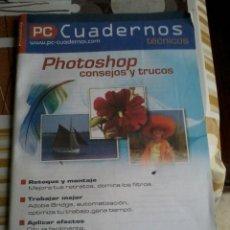 Libros de segunda mano - PC CUADERNOS TÉCNICOS. PHOTOSHOP CONSEJOS Y TRUCOS. EST12B4 - 45742069