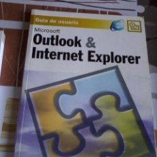 Libros de segunda mano - GUÍA DE USUARIO. MICROSOFT. OUTLOOK & INTERNET EXPLORER EST12B3 - 45759561