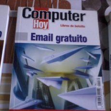 Libros de segunda mano: COMPUTER HOY. EMAIL GRATUITO. EST12B3. Lote 45759903