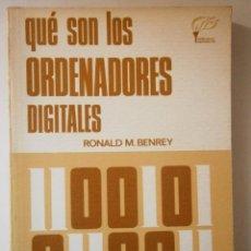 Libros de segunda mano: QUE SON LOS ORDENADORES DIGITALES BENREY RONALD LIBRO RETRO VINTAGE. Lote 46046636