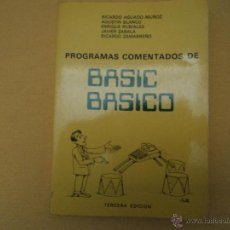 Libros de segunda mano: LIBRO INFORMATICA PROGRAMAS COMENTADOS DE BASIC BASICO - 1984 -295 PAGINAS. Lote 46142896