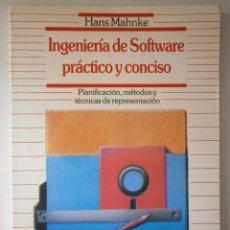 Libros de segunda mano: INGENIERIA SOFTWARE PRACTICO Y CONCISO MAHNKE HANS DATANET EDICION 1987. Lote 46358367
