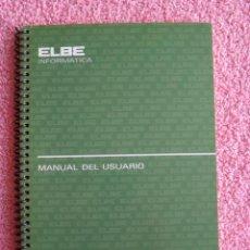 Libros de segunda mano: MANUAL DEL USUARIO ELBE INFORMÁTICA ELECTRONICA BELTRÁN 1986. Lote 46562907