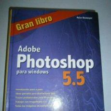 Libros de segunda mano: GRAN LIBRO ADOBE PHOTOSHOP 5.5 CD ROM HEICO NEUMEYER MARCOMBO 2000. Lote 46981236