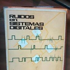 Libros de segunda mano: RUIDOS EN SISTEMAS DIGITALES (BARCELONA, 1970). Lote 47165269