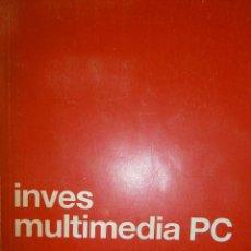 Libros de segunda mano: INVES MULTIMEDIA PC MANUAL DE USUARIO SERGRAFIC 1991 RETRO INFORMATICA ORDENADOR. Lote 47485403
