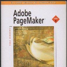 Libros de segunda mano: EL LIBRO OFICIAL DE ADOBE PAGEMAKER 6 PARA WINDOWS. A-INFOR-052. Lote 47578366