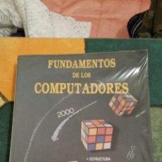 Libros de segunda mano: LIBRO - FUNDAMENTOS DE LOS COMPUTADORES - PARANINFO. Lote 47706549