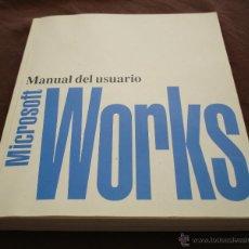 Libros de segunda mano: MANUAL DEL USUARIO, MICROSOFT WORKS, 1992.. Lote 47895137
