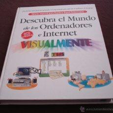 Libros de segunda mano: DESCUBRA EL MUNDO DE LOS ORDENADORES E INTERNET - ESPECIAL PARA READER'S DIGEST SELECCIONES, 1999. Lote 47915618