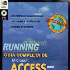 Libros de segunda mano: JOHN L. VIESCAS. RUNNING: GUÍA COMPLETA DE MICROSOFT ACCESS PARA WINDOWS 95 (INCLUYE CD-ROM) (1996). Lote 48004715