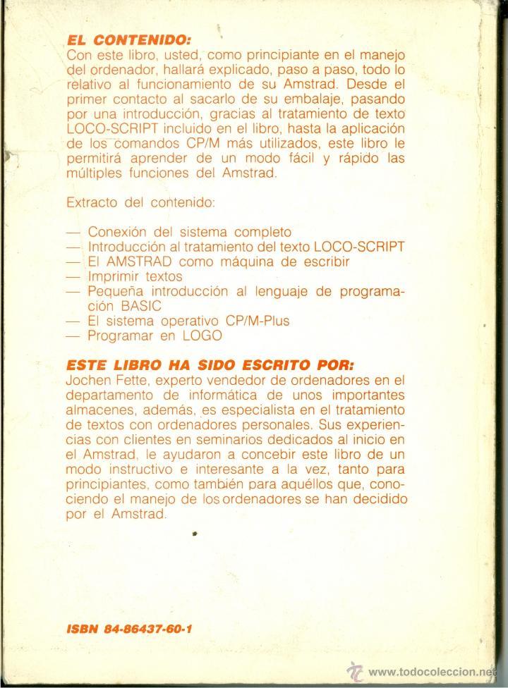 Libros de segunda mano: AMSTRAD PCW 8256 PARA PRINCIPIANTES - FETTE (DATA BECKER - FERRÉ MORET 1986, COMO NUEVO) - Foto 2 - 48150296