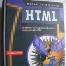 Libros de segunda mano: MANUAL DE REFERENCIA HTML. POWELL, THOMAS A. 1998. Lote 48241533