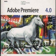Libros de segunda mano: ADOBE PREMIERE 4.0 MACINTOSH. A-INFOR-160. Lote 48263774