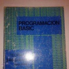 Libros de segunda mano: PROGRAMACIÓN BASIC TEORÍA Y 346 PROBLEMAS RESUELTOS 1982 BYRON S. GOTTFRIED ED. MCGRAW-HILL. Lote 48456850