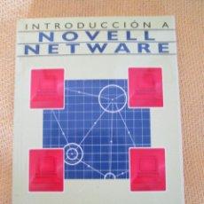 Libros de segunda mano: INTRODUCCION A NOVELL NETWARE - CARLOS GIMENO EDICIONES RA-MA. Lote 48469963