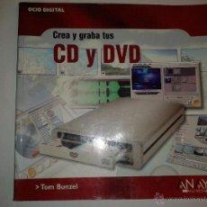Gebrauchte Bücher - CREA Y GRABA TUS CD Y DVD 2004 TOM BUNZEL ANAYA MULTIMEDIA 505 - 48524440
