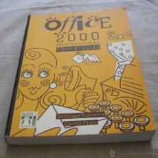Libros de segunda mano: OFFICE 2000 PROFESSIONAL FACIL Y RAPIDO - SANTIAGO TRAVERÍA, CARLES PRATS - 1999.. Lote 48378835