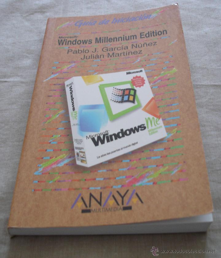 WINDOWS MILLENNIUM EDITION - GUIA DE INICIACIÓN - PABLO J.GARCIA NUÑEZ JULIAN MARTINEZ - ANAYA 2000. (Libros de Segunda Mano - Informática)