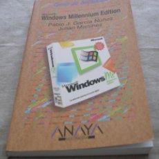 Libros de segunda mano: WINDOWS MILLENNIUM EDITION - GUIA DE INICIACIÓN - PABLO J.GARCIA NUÑEZ JULIAN MARTINEZ - ANAYA 2000.. Lote 48346271