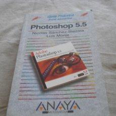 Libros de segunda mano: PHOTOSHOP 5.5 - - GUIA PRÁCTICA - NICOLAS SANCHEZ-BIEZMA / LUIS MONJE - ANAYA - 2000.. Lote 48346174