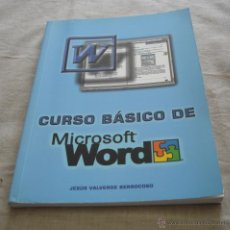 Libros de segunda mano: CURSO BASICO DE MICROSOFT WORD, - JESUS VALVERDE BERROCOSO, 2002.. Lote 48346313