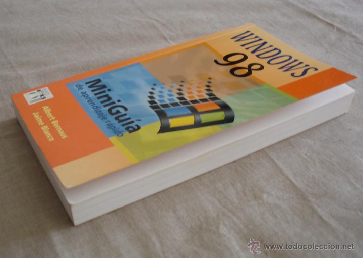 Libros de segunda mano: WINDOWS 98 MINIGUIA DE APRENDIZAJE RAPIDO - ALBERT BERNAUS / JAIME BLANCO, 1999. - Foto 3 - 48336747