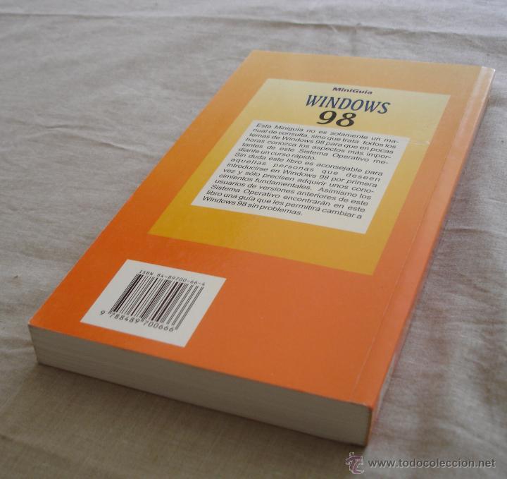 Libros de segunda mano: WINDOWS 98 MINIGUIA DE APRENDIZAJE RAPIDO - ALBERT BERNAUS / JAIME BLANCO, 1999. - Foto 4 - 48336747