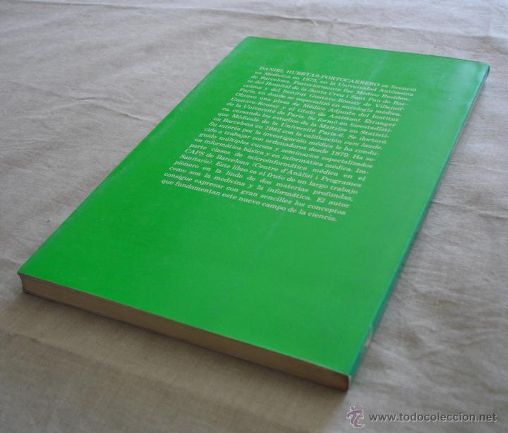 Libros de segunda mano: INICIACION AL USO DE LOS PEQUEÑOS ORDENADORES EN MEDICINA - D. HUERTAS*PORTOCARRERO - SALVAT - 1985. - Foto 4 - 48378024