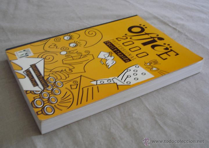 Libros de segunda mano: OFFICE 2000 PROFESSIONAL FACIL Y RAPIDO - SANTIAGO TRAVERÍA, CARLES PRATS - 1999. - Foto 3 - 48378835