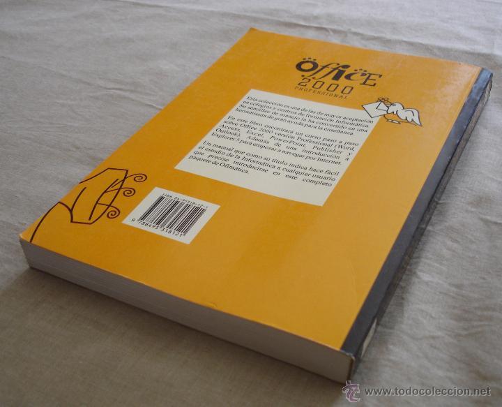 Libros de segunda mano: OFFICE 2000 PROFESSIONAL FACIL Y RAPIDO - SANTIAGO TRAVERÍA, CARLES PRATS - 1999. - Foto 4 - 48378835