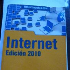 Libros de segunda mano: LIBRO Nº 260 - INTERNET - EICION 2010. Lote 48569365