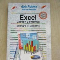 Libros de segunda mano: EXCELL GESTIÓN Y EMPRESA BERNARD LIENGME. Lote 48585293