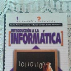 Libros de segunda mano: INTRODUCCIÓN A LA INFORMÁTICA -INICIACIÓN Y REFERENCIA- MCGRAW HILL. Lote 48670325