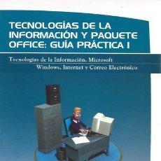 Libros de segunda mano: TECNOLOGÍAS DE LA INFORMACIÓN Y PAQUETE OFFICE: TRES TOMOS. RM68690. . Lote 48753173