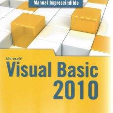 Libros de segunda mano: RAFAEL JESÚS LUNA LOZANO. MICROSOFT VISUAL BASIC 2010. MANUAL IMPRESCINDIBLE. RM68711.. Lote 167496021