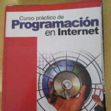 Libros de segunda mano: CURSO PRACTICO DE PROGRAMACION EN INTERNET - TOMO I. Lote 48857286