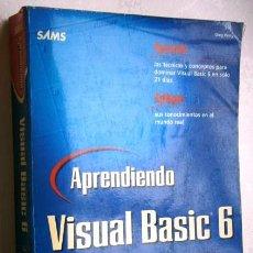 Libros de segunda mano: APRENDIENDO VISUAL BASIC 6 EN 21 DÍAS POR GREG PERRY DE PRENTICE HALL PEARSON EN MÉXICO 1999. Lote 48939129