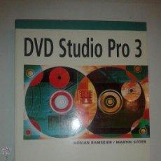 Libros de segunda mano: DVD STUDIO PRO 3 INCLUYE DVD 2005 ADRIAN RAMSEIER / MARTIN SITTER ANAYA MULTIMEDIA 179 MAC. Lote 49248261