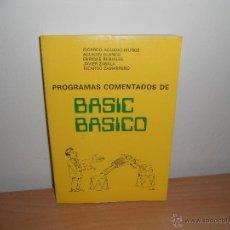 Libros de segunda mano: PROGRAMAS COMENTADOS DE BASIC BASICO.-. Lote 49493785
