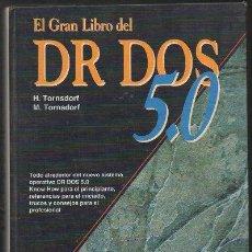Libri di seconda mano: EL GRAN LIBRO DEL DR DOS 5.0. A-INFOR-183. Lote 49675435
