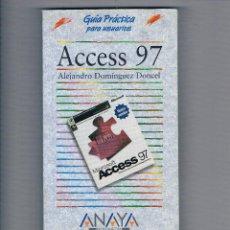 Libros de segunda mano: GUÍA PRÁCTICA PARA USUARIOS DE ACCESS 97 ANAYA MULTIMEDIA INFORMÁTICA. Lote 49878094