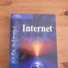 Libros de segunda mano: INTERNET. GUIA RAPIDA. ZURDO, SICILIO Y ACEVEDO. PARANINFO. 2001 289 PAG. Lote 49912084