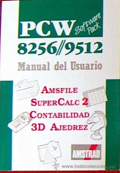 AMSTRAD PCW 8256 9512 SOFTWARE PACK MANUAL DEL USUARIO 1988 (AMSFILE,SUPERCALC2,CONTA,3D AJEDREZ) (Libros de Segunda Mano - Informática)